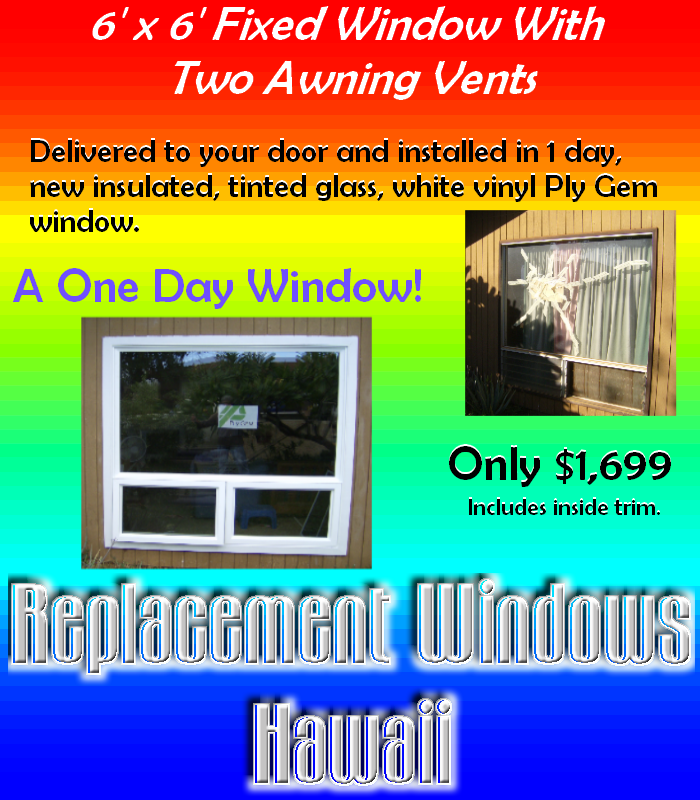 One Day Awning Window From Replacement Windows Hawaii Maui